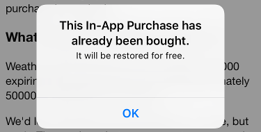 In-App Purchase Dialog: This In-App Purchase has already been bought